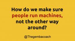 Standardized Work in Machine-Intensive Processes
